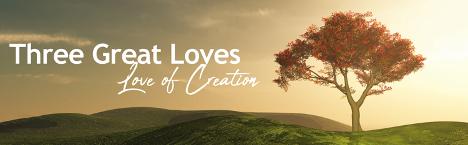 Three Great Loves